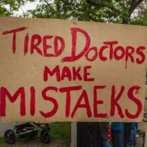 Tired doctors make mistaeks