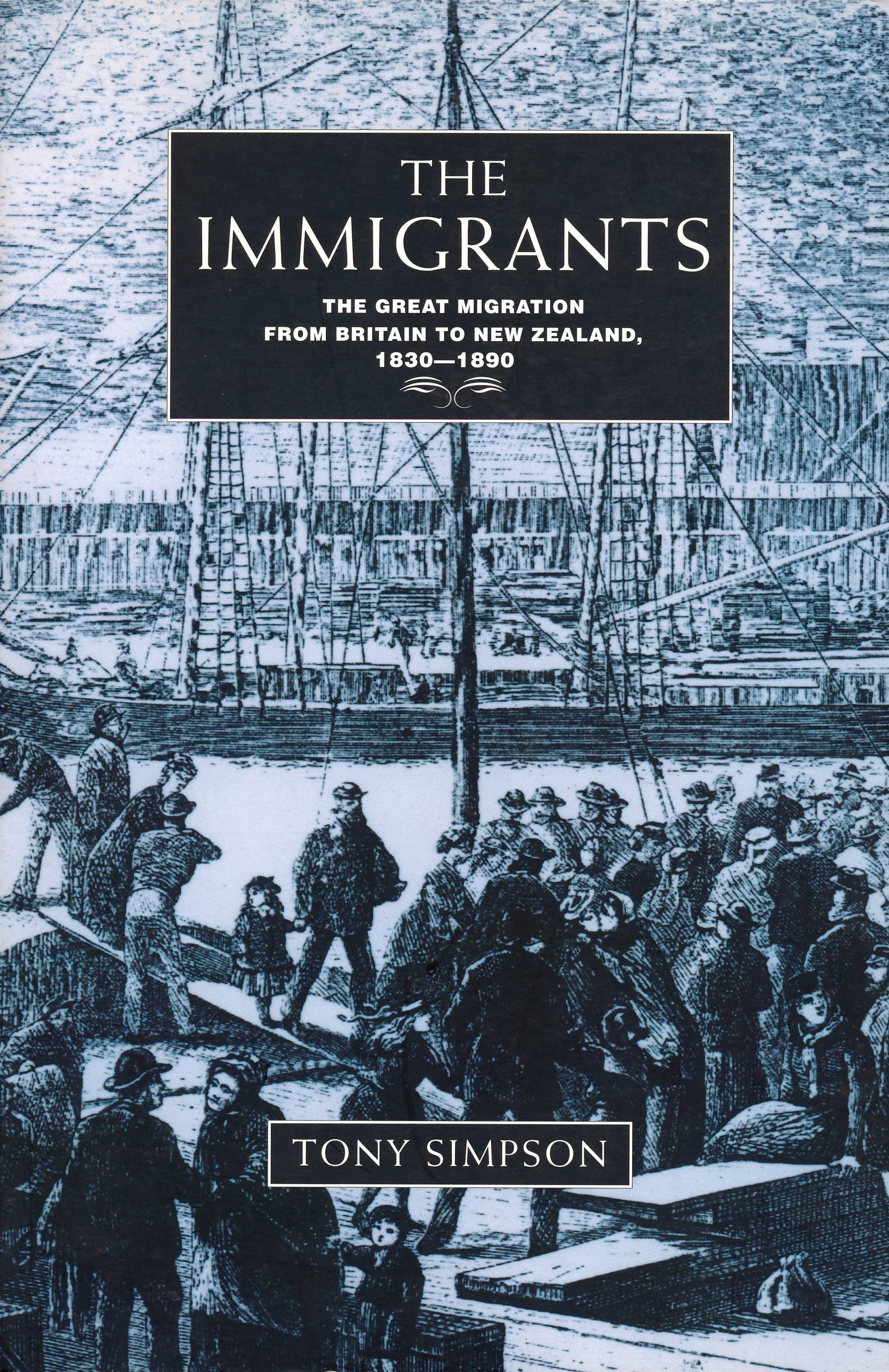 The Immigrants – Tony Simpson book Cover